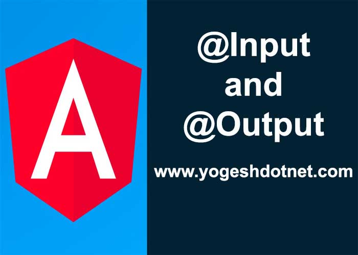 @Input and @Output example in angular 2|4|5|6|7