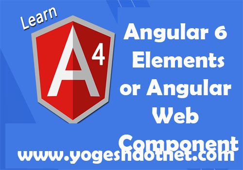 Creating web component in angular 6 : Angular element