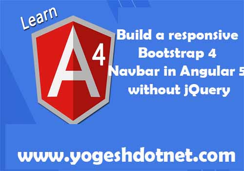Build a responsive Bootstrap 4 Navbar in Angular 5 without jQuery