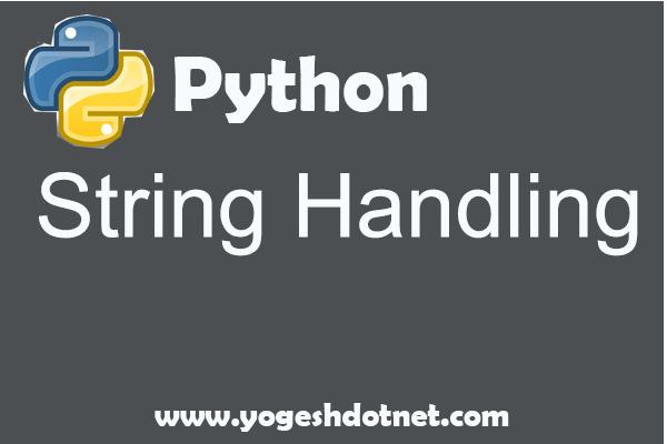 Python String Handling
