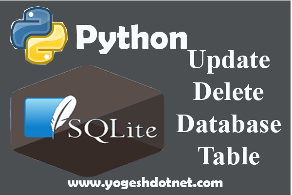 UPDATE and DELETE – SQLite3 with Python 3 | Lecture 18