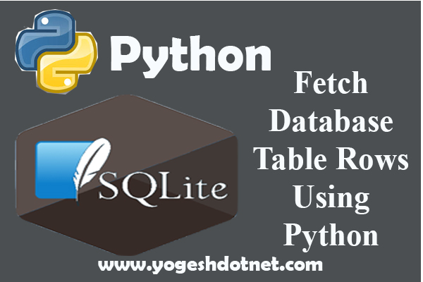 Read from (SELECT) Database table – SQLite3 with Python 3
