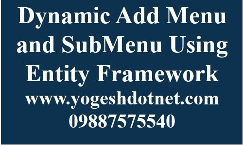 dynamically add menu and submenus in asp.net mvc using entity framework