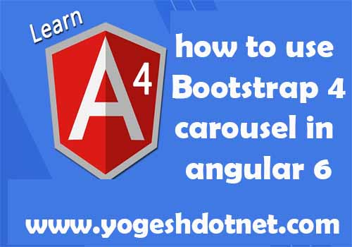 how to use bootstrap 4 carousel in angular 5 | 6
