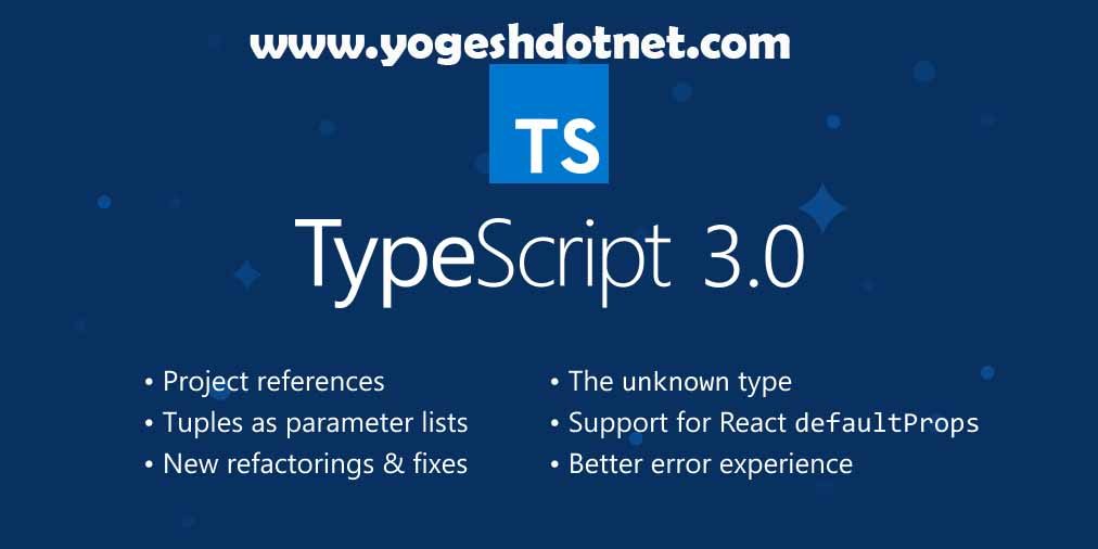 Microsoft new version of typescript 3.0